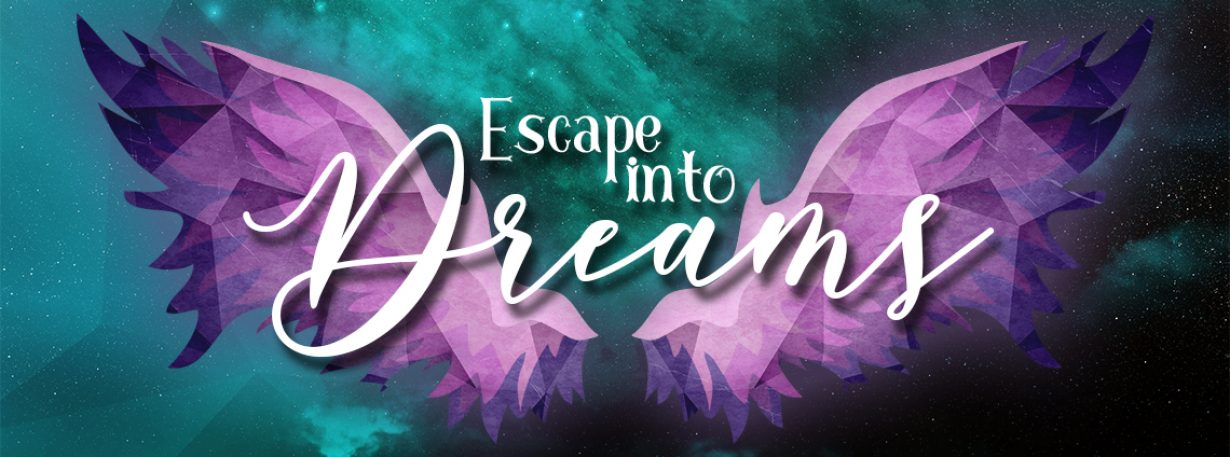 Escape into dreams